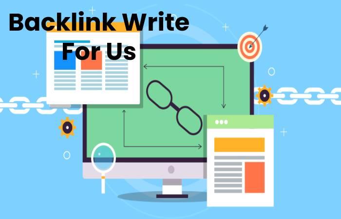 Backlink Write For Us