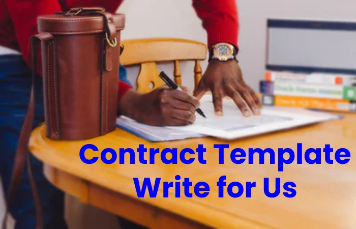 contract templates write for us