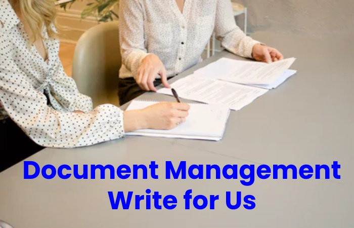 document management write for us