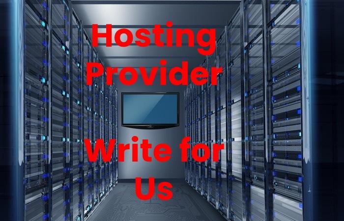 hosting provider write for us