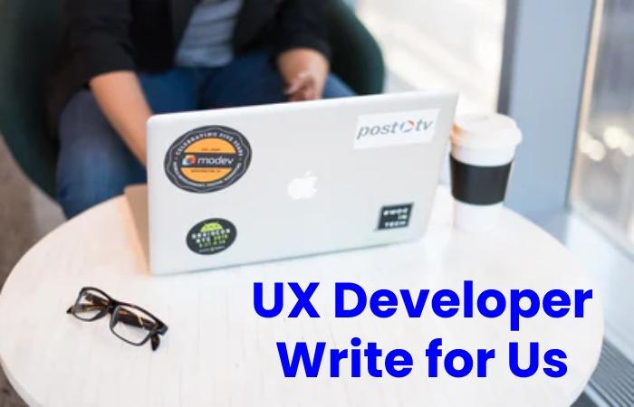 ux developer write for us