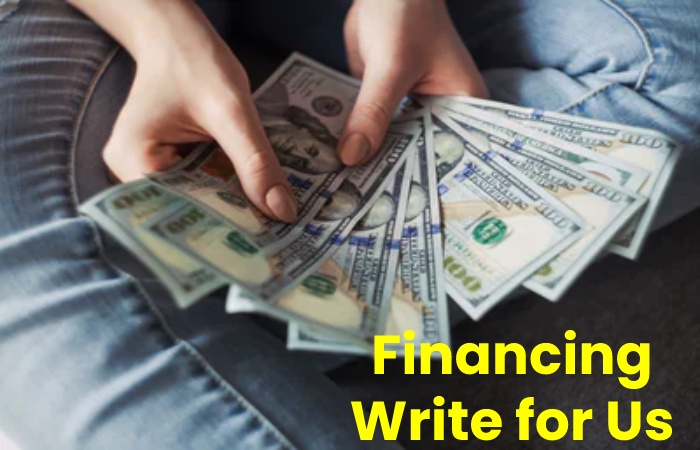 financing write for us